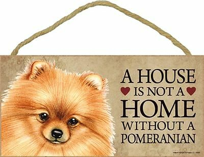 A House Is Not A Home POMERANIAN Red Dog 5x10 Wood SIGN Plaque USA Made