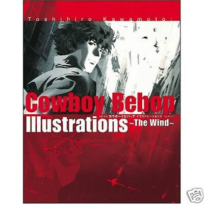 COWBOY BEBOP Illustrations The Wind Art Book Japanese Toshihiro Kawamoto