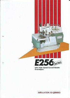 Sewing Machine Brochure - Willcox & Gibbs - E256 series Overedgers 1986 (E3925)