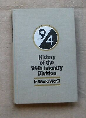 History of the 94th Infantry Division in World War 11 Book