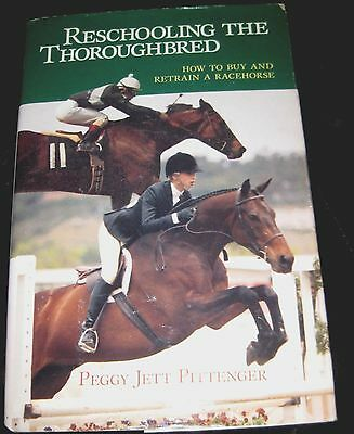 Reschooling the Thoroughbred by Pittenger, HC/DJ-FREE SHIPPING-racetrack