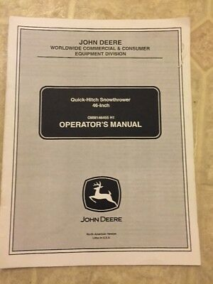 John Deere 46-Inch Quick-Hitch Snowthrower Owners Operators Manual