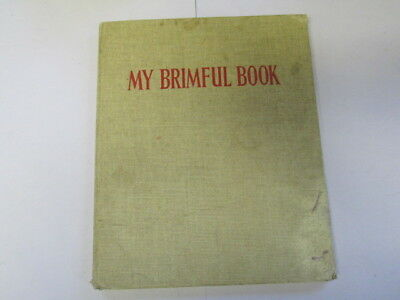 Good - My brimful book: Favourite poems of childhood, Mother Goose rhymes, anima
