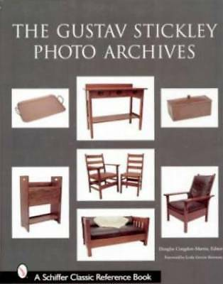 The Gustav Stickley Photo Archives Book