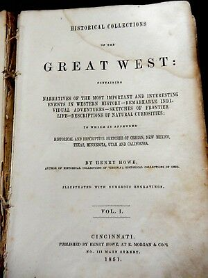 Historical Collections of the Great West by Henry Howe - 1851