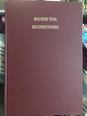 Edward Connelly Book Machine Tool Reconditioning Ex Condition
