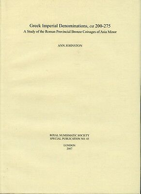 Greek Imperial Denominations ca200-275. A Study of Roman Provincial Bronze Coins