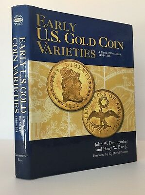 Dannreuther & Bass: Early: U. S. Gold Coin Varieties