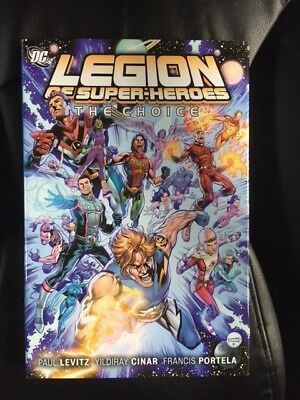 Legion of Super-Heroes - The Choice - DC Comics  Hardcover Graphic Novel