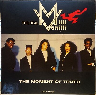 The Real Milli Vanilli - The Moment Of Truth - The 2nd Album
