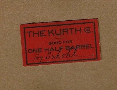 The Kurth CO. Good For One Half Barrel (paper chit or token) dated 8/16/19