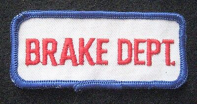 "BRAKE DEPT EMBROIDERED SEW ON ONLY PATCH AUTO NAME TITLE CAR 3 1/2"" x 1 1/2"""