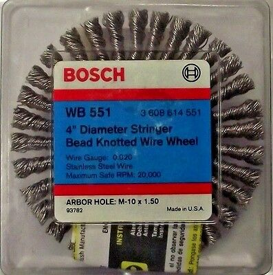 "Bosch WB 551 4"" Stainless Stringer Bead Knotted Wire Wheel Arbor M-10 x 1.50 USA"