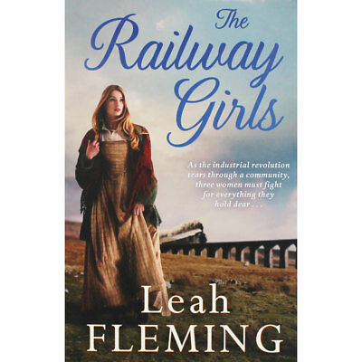 The Railway Girls by Leah Fleming (Paperback), New Arrivals, Brand New