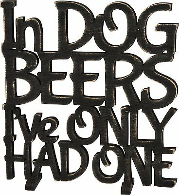 In Dog Beers I've Only Had One Word Art Sign Primitives By Kathy PBK