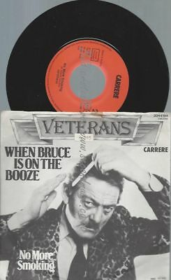 """7""""     Veterans– When Bruce Is On The Booze"""