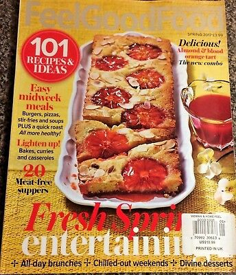 Woman & Home Feel Good Food Magazine Spring 2017 Issue 45 101 Recipes & Ideas