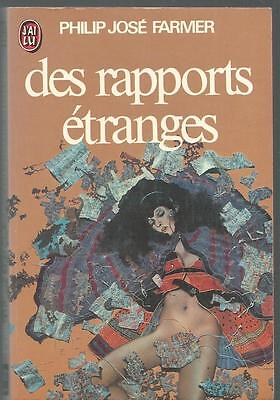 etranges.Philip reports José FARMER. J' ai Lu 1976 SF21A