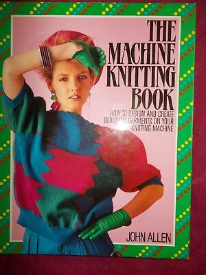 The Machine Knitting Book - Dorling Kindersley - From 1987 In Vgc