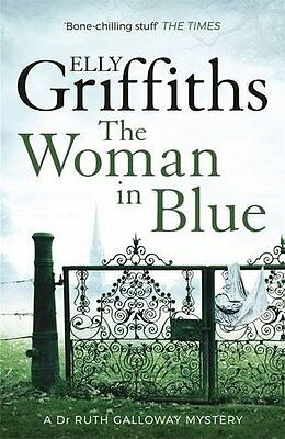 Elly Griffiths __ The Woman In Blue  __ Brand New ___ Freepost Uk