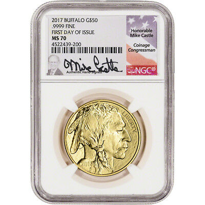 2017 American Gold Buffalo (1 oz) $50 - NGC MS70 First Day Issue Castle Signed