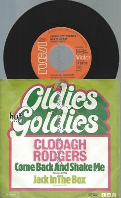 """7""""   Clodagh Rodgers – Come Back And Shake Me / OLDIES GOLDIES"""