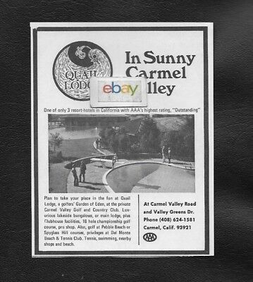 Quail Lodge In Sunny Carmel Valley,ca Golfers Garden Of Eden 1973 Ad