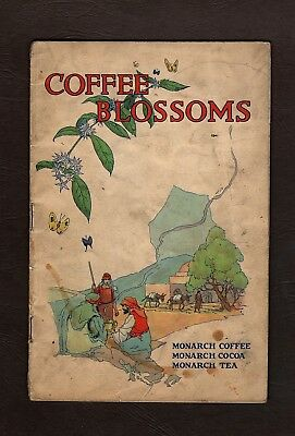 1926 Coffee Blossoms Advertising Booklet, Monarch Coffee