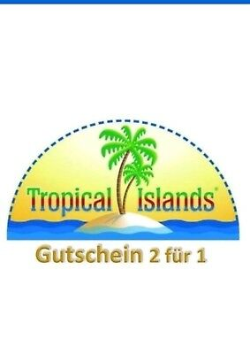 1x gutschein 2 f r 1 tropical islands ticket coupon 42. Black Bedroom Furniture Sets. Home Design Ideas