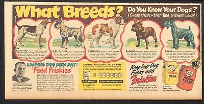 1949 - FRISKIES Dog Food ad - What Breeds? - Fox Hound, Schnauzer, Kerry Blue