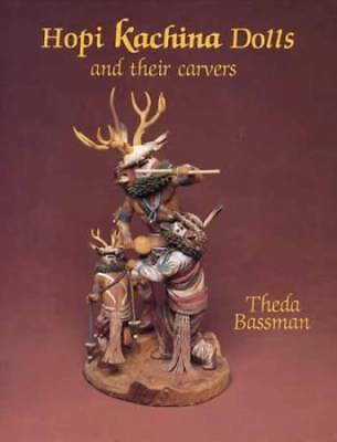 Hopi Kachina Doll Carvers of Arizona Collector Guide - Native American Indian