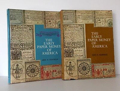 Eric Newman: The Early Paper Money of America, first & second editions
