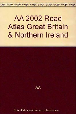 AA 2002 Road Atlas Great Britain And Northern Ireland,GOOD Book