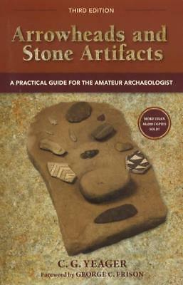 Native American Indian Arrowheads & Stone Artifacts, 3rd Ed Collector REFERENCE