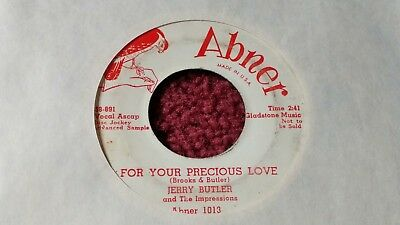 45 RPM Jerry Butler & Impressions ABNER DJ For Your Precious Love  VG