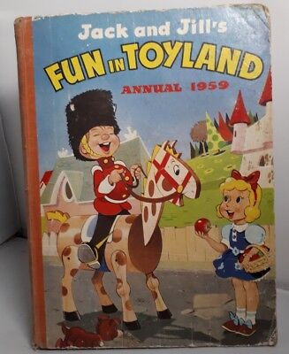 JACK AND JILL'S FUN IN TOYLAND Annual. 1959. Amalgamated Press. VINTAGE BOOK
