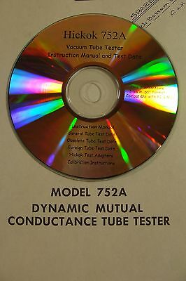 Hickok 752/A Tube Tester Calibration Procedure Test Data  & Owners Manual CDrom