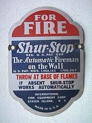 For Fire Shur Stop The Automatic Fireman Collectible Metal Advertising Sign