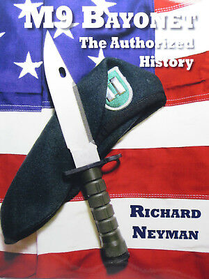BUCK 188 KNIFE PHROBIS M9 BAYONET THE AUTHORIZED HISTORY BOOK by RICHARD NEYMAN