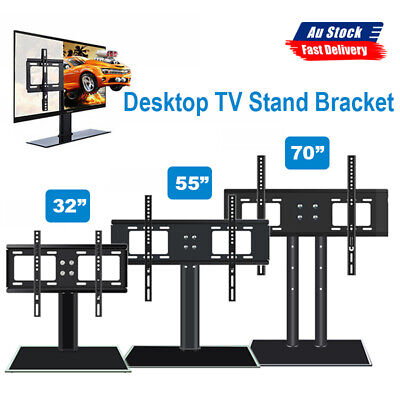 "32"" 55"" 70"" Table Top Desktop TV Stand Bracket LCD LED Plasma VESA Mount"