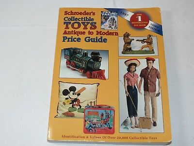 Schroeder's Collectible Toys : Antiques to Modern Price Guide by Bob Huxford ~