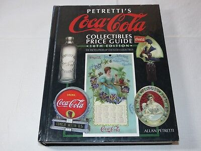 Petretti's Coca-Cola Collectibles Price Guide 10th Edition Hardback Book 1997~