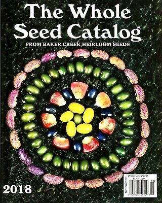 2018 The WHOLE SEED CATALOG Baker Creek Heirloom, 354 pages rare seeds SEE PICS!