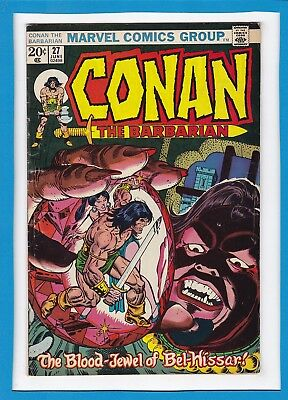 "Conan The Barbarian #27_June 1973_Fine+_""the Blood-Jewel""_Bronze Age Marvel!"