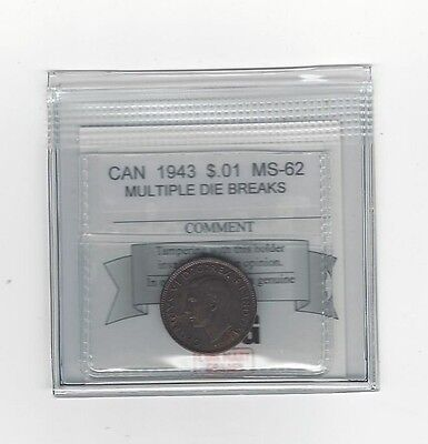 **1943**Coin Mart Graded Canadian Small One Cent, **MS-62**Multiple Die Breaks