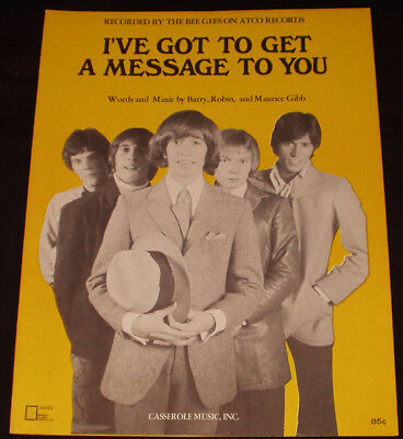 THE BEE GEES sheet music I'VE GOT TO GET A MESSAGE TO YOU (1968)