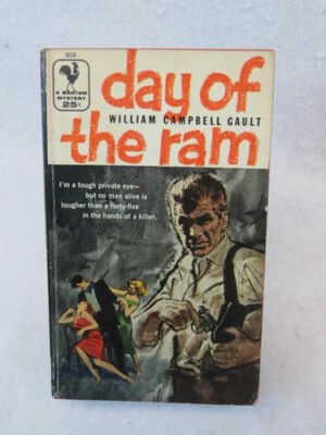 William Campbell Gault  DAY OF THE RAM  Bantam Books #1638  August 1957 PB