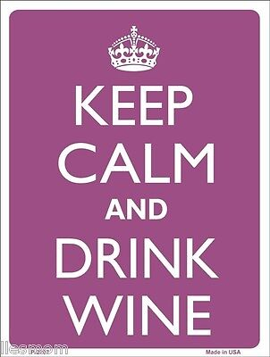 "Keep Calm and Drink Wine Humor 9"" x 12"" Metal Novelty Parking Sign"