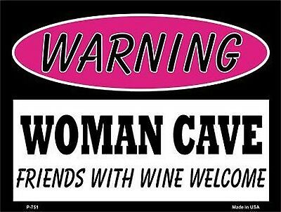 "Warning: Woman Cave Friends With Wine 9"" x 12"" Metal Novelty Parking Sign"