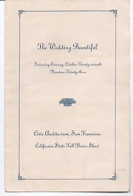 "1923 Program "" The Wedding Beautiful "" Fall Flower Show San Francisco CA"